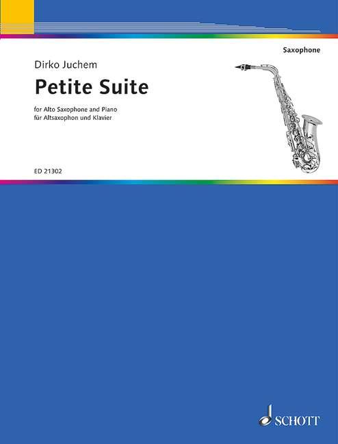 Petite Suite Juchem Dirko alto saxophone and piano 9790001180825